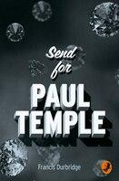 Send_for_Paul_Temple_(A_Paul_Temple_Mystery):_A_Paul_Temple_Mystery