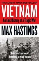 Vietnam:_An_Epic_History_Of_A_Tragic_War