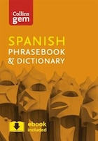 Collins_Spanish_Phrasebook_And_Dictionary_Gem_Edition:_Essential_Phrases_And_Words_In_A_Mini,_Travel-sized_Format_(collins_Gem)