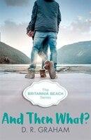 And_Then_What?_(britannia_Beach,_Book_3)