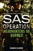 Headhunters_of_Borneo_(SAS_Operation)
