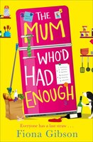 The_Mum_Who'd_Had_Enough
