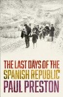 The_Last_Days_of_the_Spanish_Republic