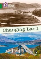 Changing_Land:_Band_15_emerald_(collins_Big_Cat)