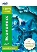Letts_A-level_Revision_Success_-_Aqa_A-level_Economics_Practice_Test_Papers