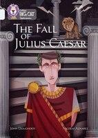 The_Fall_Of_Julius_Caesar:_Band_17_diamond_(collins_Big_Cat)