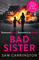 Bad_Sister:_The_Gripping_Psychological_Thriller_Everyone_Is_Talking_About