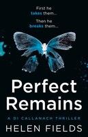 Perfect_Remains_(a_Di_Callanach_Thriller,_Book_1)