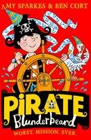 Pirate_Blunderbeard:_Worst._Mission._Ever._(pirate_Blunderbeard,_Book_3)