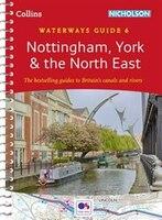 Nottingham,_York_&_The_North_East:_Waterways_Guide_6_(collins_Nicholson_Waterways_Guides)