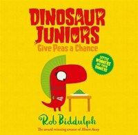 Give_Peas_A_Chance_(dinosaur_Juniors,_Book_2)