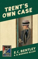 Trent's_Own_Case_(detective_Club_Crime_Classics)