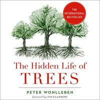 The_Hidden_Life_Of_Trees:_What_They_Feel,_How_They_Communicate;_Discoveries_From_A_Secret_World