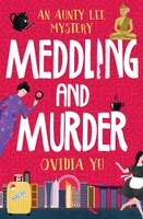 Meddling_And_Murder:_An_Aunty_Lee_Mystery