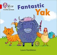 Collins_Big_Cat_Phonics_For_Letters_And_Sounds_-_Fantastic_Yak:_Band_2a_red_A