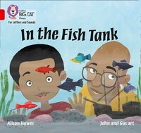 Collins_Big_Cat_Phonics_For_Letters_And_Sounds_-_In_The_Fish_Tank:_Band_2a_red_A
