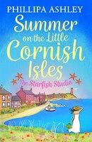 Summer_On_The_Little_Cornish_Isles:_The_Starfish_Studio