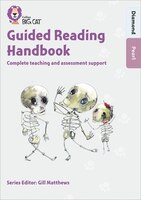 Guided_Reading_Handbook_Diamond_To_Pearl:_Complete_Teaching_And_Assessment_Support_(collins_Big_Cat)