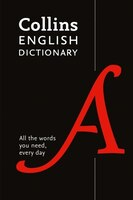 Collins_English_Paperback_Dictionary:_All_The_Words_You_Need,_Every_Day