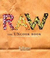 Raw:_The_Uncook_Book:_New_Vegetarian_Food_For_Life