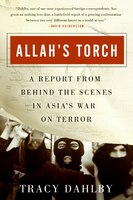 Allah's_Torch:_A_Report_from_Behind_the_Scenes_in_Asia's_War_on_Terror