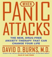 When_Panic_Attacks_CD:_The_New,_Drug-Free_Anxiety_Treatments_That_Can_Change_Your_Life