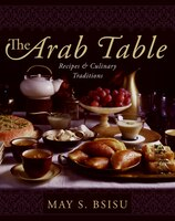 The_Arab_Table:_Recipes_and_Culinary_Traditions