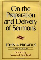 On_The_Preparation_And_Delivery_Of_Sermons:_Fourth_Edition