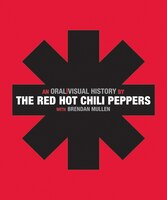 The_Red_Hot_Chili_Peppers:_An_Oral_Visual_History