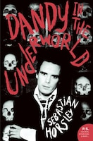 Dandy_In_The_Underworld:_An_Unauthorized_Autobiography
