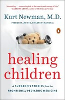 Healing_Children_A_Surgeons_Stories_From_The_Frontiers_Of_Pediatric_Medicine
