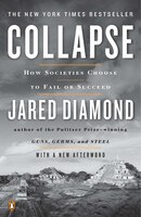 Collapse_How_Societies_Choose_To_Fail_Or_Succeed_Revised_Edition