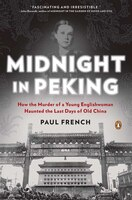 Midnight_In_Peking_How_The_Murder_Of_A_Young_Englishwoman_Haunted_The_Last_Days_Of_Old_China
