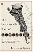 The_Unchangeable_Spots_Of_Leopards_A_Novel