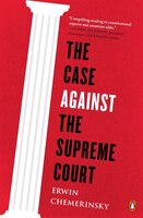 The_Case_Against_The_Supreme_Court