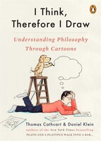 I_Think_Therefore_I_Draw_Understanding_Philosophy_Through_Cartoons
