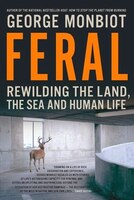 Feral_Rewilding_The_Land_The_Sea_And_Human_Life