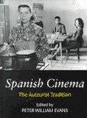 Spanish_Cinema_The_Auteurist_Tradition