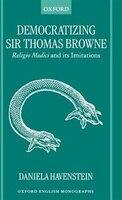 Democratizing Sir Thomas Browne: Religio Medici and its Imitations