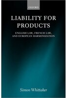 Liability_for_Products_English_Law_French_Law_and_European_Harmonization