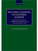 Secured_Lending_in_Eastern_Europe_Comparative_Law_of_Secured_Transactions_and_the_EBRD_Model_Law