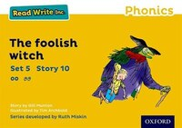 Read_Write_Inc_Phonics_Yellow_Set_5_Storybook_10_The_Foolish_Witch