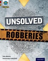 Project_X_Origins_Dark_Red_Book_Band_Oxford_Level_18_Who_Dunnit_Unsolved_Robberies