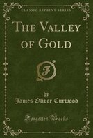 The_Valley_of_Gold_Classic_Reprint