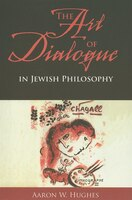 The_Art_of_Dialogue_in_Jewish_Philosophy