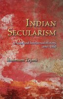 Indian_Secularism_A_Social_And_Intellectual_History_18901950