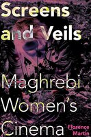 Screens_And_Veils_Maghrebi_Womens_Cinema