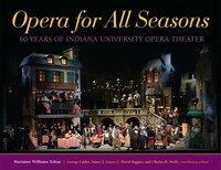 Opera_For_All_Seasons_60_Years_Of_Indiana_University_Opera_Theater