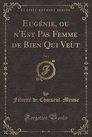 Eugénie_ou_nEst_Pas_Femme_de_Bien_Qui_Veut_Vol_4_Classic_Reprint