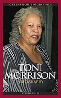 Toni Morrison: A Biography